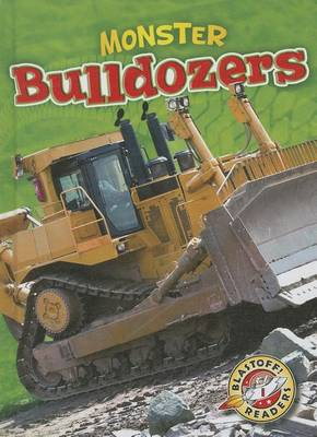 Monster Bulldozers by Chris Bowman