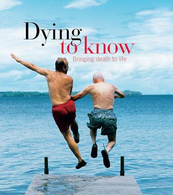 Dying to Know by Andrew Anastasios
