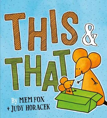 This & That by Mem Fox