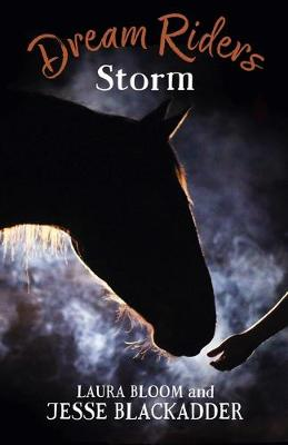 Dream Riders: Storm by Laura Bloom