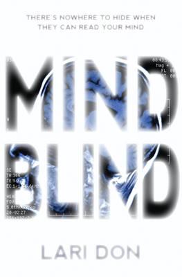 Mind Blind by Lari Don