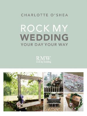 Rock My Wedding book