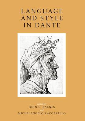 Language and Style in Dante by John C. Barnes