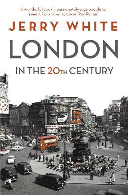 London in the Twentieth Century book