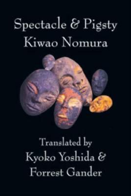 Spectacle & Pigsty by Kiwao Nomura