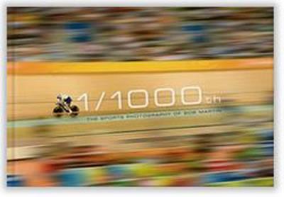 1/1000th by Bob Martin