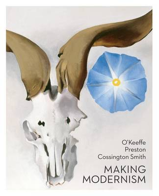 O'Keeffe, Preston, Cossington Smith: making modernism by Lesley Harding