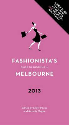 Fashionista's Guide to Shopping in Melbourne by Emily Power