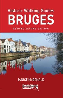 Historic Walking Guides Bruges by Janice McDonald