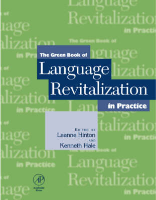 Green Book of Language Revitalization in Practice by Leanne Hinton