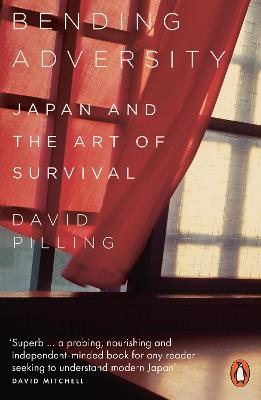 Bending Adversity: Japan and the Art of Survival book