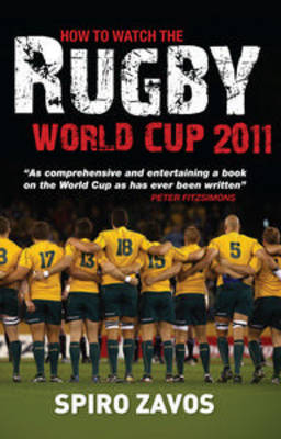How to Watch the Rugby World Cup 2011 book
