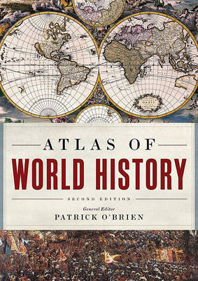 Atlas of World History by Patrick O'Brien