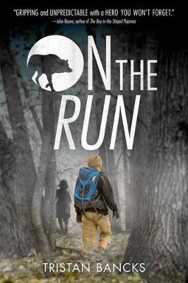 On the Run by Tristan Bancks