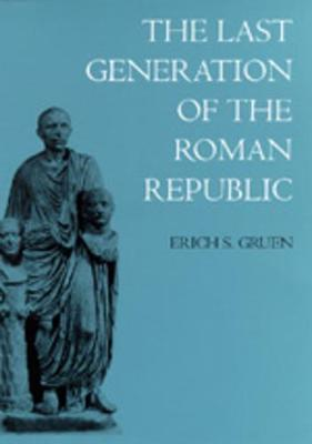 Last Generation of the Roman Republic book