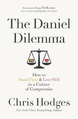The Daniel Dilemma by Chris Hodges