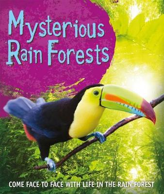 Fast Facts: Mysterious Rain Forests by Kingfisher Books
