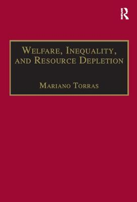 Welfare, Inequality and Resource Depletion by Mariano Torras