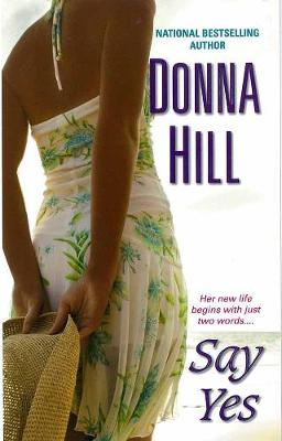 Say Yes by Donna Hill
