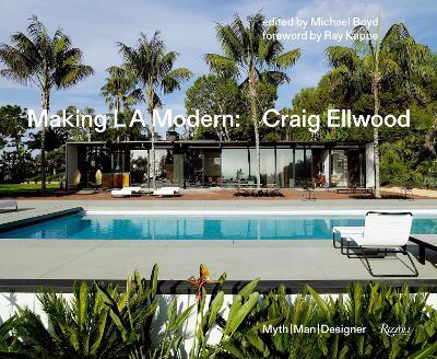 Making L.A. Modern by Michael Boyd