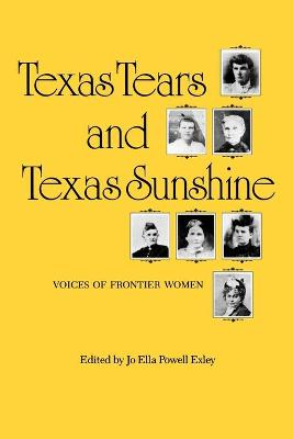 Texas Tears-Tx Sunshine by Jo Ella Powell Exley
