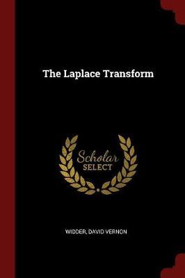 The Laplace Transform by David Vernon Widder