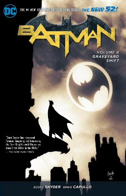 Batman TP Vol 6 Graveyard Shift (The New 52) by Greg Capullo