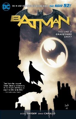 Batman TP Vol 6 Graveyard Shift (The New 52) by Greg Capullo
