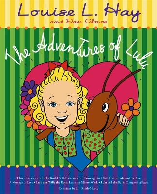 The Adventures Of Lulu by Louise Hay