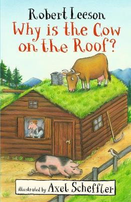 Why Is the Cow on the Roof? by Robert Leeson