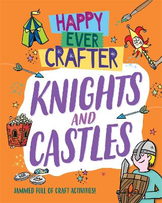 Happy Ever Crafter: Knights and Castles by Annalees Lim