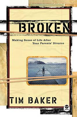 Broken by Tim Baker