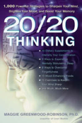 20/20 Thinking by Maggie Greenwood-Robinson