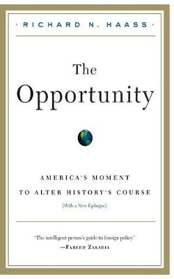 The Opportunity by Richard Haass