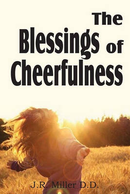 Blessing of Cheerfulness by J R Miller