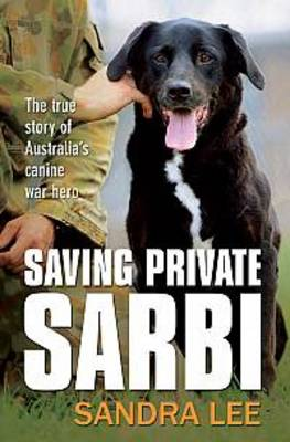 Saving Private Sarbi by Sandra Lee