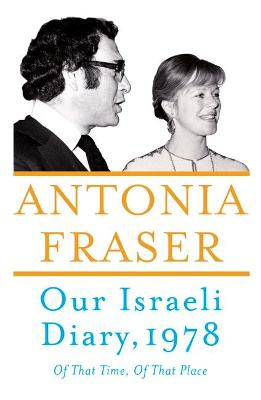 Our Israeli Diary by Antonia Fraser