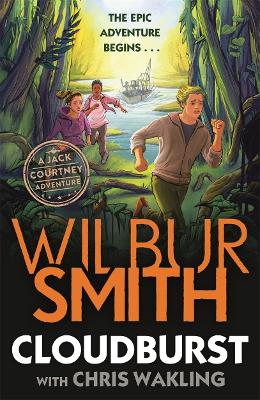 Cloudburst: A Jack Courtney Adventure by Wilbur Smith