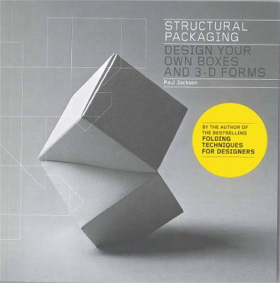 Structural Packaging by Paul Jackson