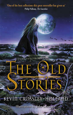 The Old Stories by Kevin Crossley-Holland