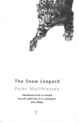 The The Snow Leopard by Peter Matthiessen