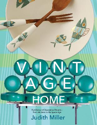 Vintage Home by Judith Miller