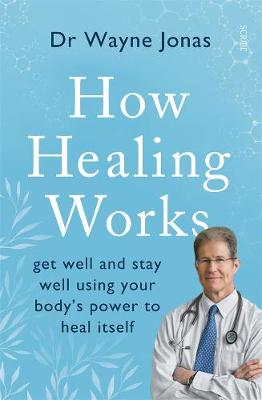 How Healing Works book