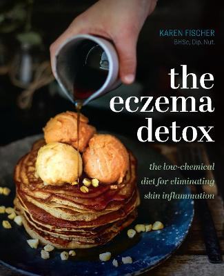 The Eczema Detox by Karen Fischer