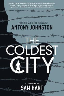 The Coldest City by Antony Johnston