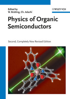 Physics of Organic Semiconductors by Wolfgang Brutting