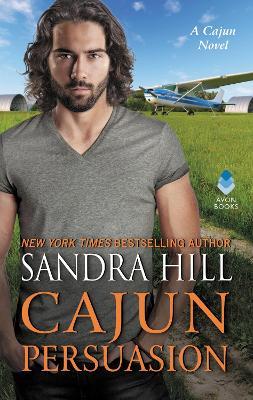 Cajun Persuasion by Sandra Hill