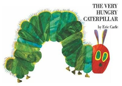 The Very Hungry Caterpillar, the by Eric Carle