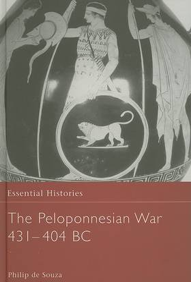 Peloponnesian War 431-404 by Philip De Souza