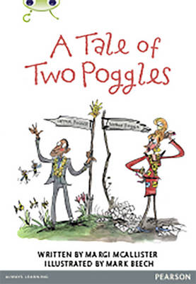 Bug Club Comprehension Y4 A Tale of Two Poggles 12 pack by Margaret McAllister
